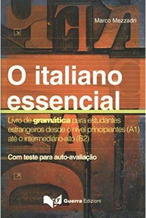O Italiano Essencial - Mezzadri,Marco pdf epub