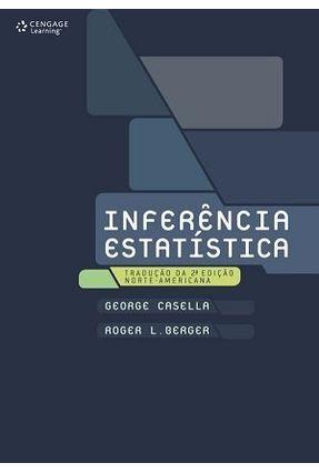 Inferência Estatística - 2ª Ed. 2010 - Casella,George pdf epub