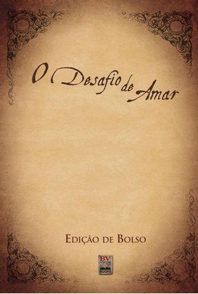 O Desafio De Amar - Edição De Bolso - Kendrick,Stephen Kendrick,Alex pdf epub