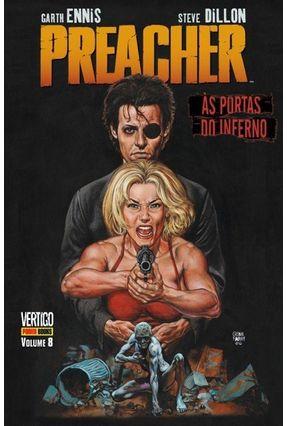 Preacher - Às Portas do Inferno - Vol. 8 - Ennis,Garth Dillon,Steve | Tagrny.org