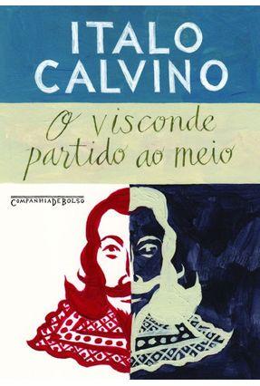 Visconde Partido Ao Meio - Edição de Bolso - Calvino,Ítalo | Hoshan.org