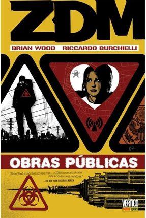 Zdm - Obras Públicas - Vol. III - Wood,Brian Burchielli,Riccardo | Tagrny.org