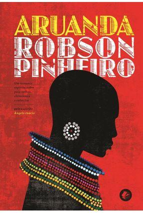 Aruanda Vol. 2 - Col. Segredos De Aruanda (Capa Vermelha) - Pinheiro,Robson pdf epub