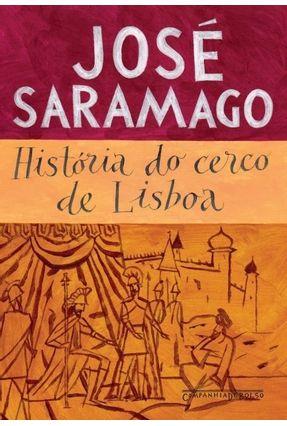 História do Cerco De Lisboa - Saramago,José   Hoshan.org