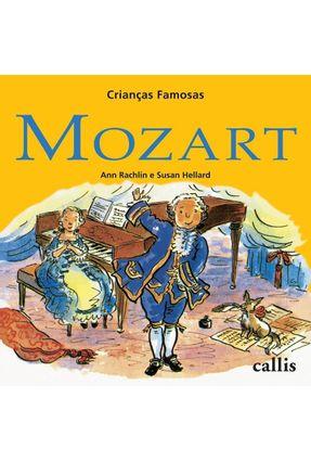 Crianças Famosas - Mozart - 2ª Ed. Nova Ortografia - Rachlin,Ann pdf epub