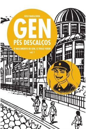 Gen Pés Descalços - Vol. 1 - Nakazawa,Keiji | Hoshan.org