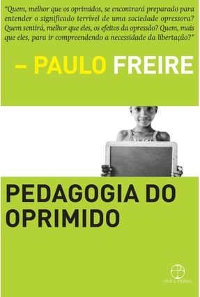 Pedagogia do Oprimido - 50ª Ed. 2011 - Freire,Paulo | Hoshan.org