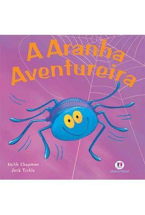A Aranha Aventureira - Nova Ortografia - Chapman,Keith | Nisrs.org
