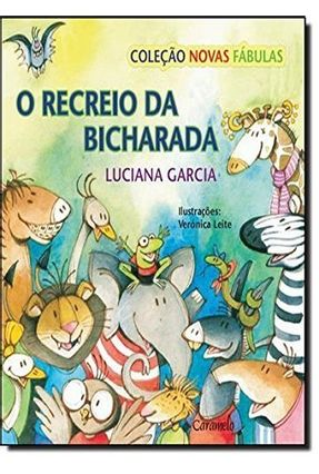 O Recreio da Bicharada - Garcia,Luciana pdf epub