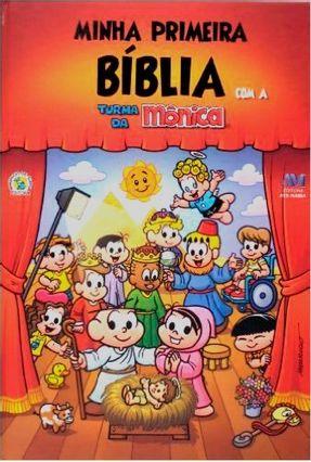 Minha Primeira Bíblia Com A Turma da Mônica - Editora Ave Maria pdf epub