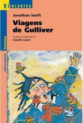 Viagens de Gulliver - Col. Reencontro - Swift,Jonathan   Hoshan.org