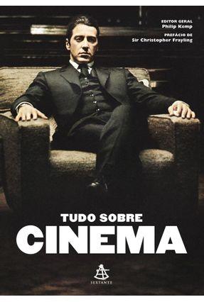 Tudo Sobre Cinema - Kemp,Philip Frayling,Christopher pdf epub