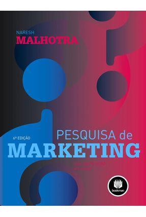 Pesquisa de Marketing - Uma Orientação Aplicada - 6ª Ed. 2011 - Malhotra,Naresh K. pdf epub