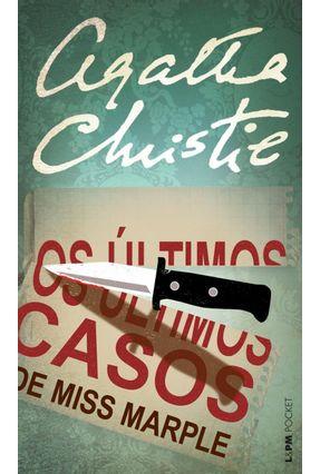 Os Últimos Casos de Miss Marple - Col. L&pm Pocket - Christie,Agatha | Hoshan.org