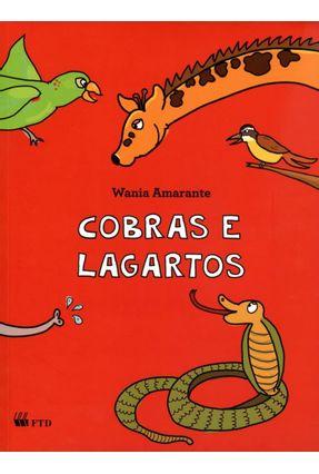 Cobras e Lagartos - Série Arca de Noé - Amarante,Wania | Nisrs.org
