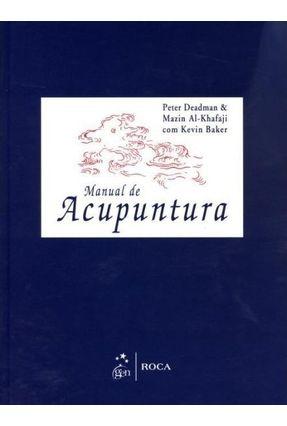 Manual de Acupuntura - Deadman,Peter Al-Khafaji,Mazin | Hoshan.org
