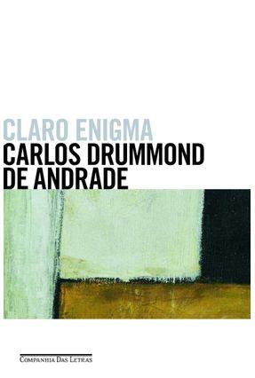 Claro Enigma - Andrade,Carlos Drummond de pdf epub