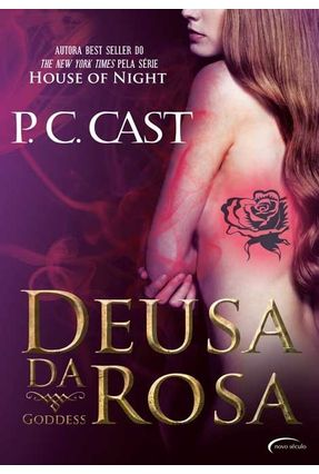 Deusa da Rosa - Série Goddess - Cast,P. C. | Hoshan.org