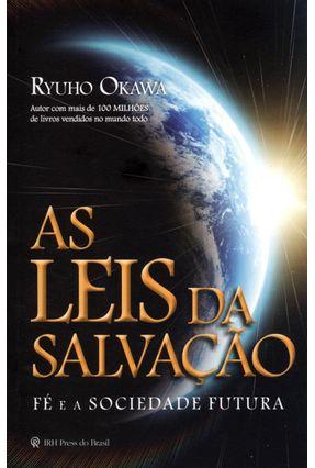 Edição antiga - As Leis da Salvação - Fé e a Sociedade Futura - Okawa,Ryuho pdf epub
