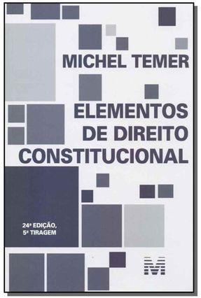 Elementos de Direito Constitucional - 24ª Ed. 2014 - Temer,Michel | Tagrny.org
