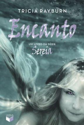 Encanto - Série Sereia - Vol. 2 - Rayburn,Tricia | Hoshan.org