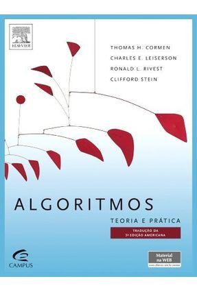 Algoritmos - Teoria e Prática - 3ª Ed. 2012 - Cormen,Thomas H. Leiserson,Charles E. Rivest,Ronald L. Stein,Clifford | Tagrny.org