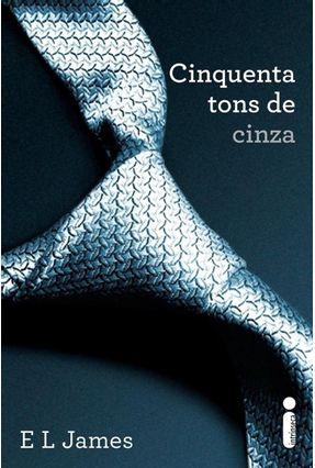 Cinquenta Tons de Cinza - James,E. L. | Hoshan.org