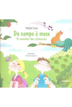Do Campo À Mesa - Nova Ortografia - Col. Viramundo - Chu,Teddy pdf epub