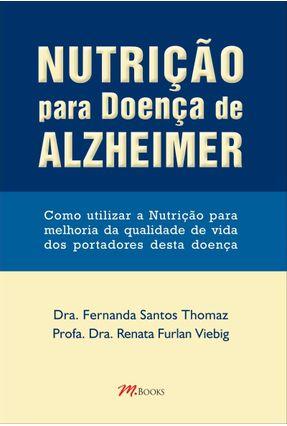 Nutrição Para Doença de Alzheimer - Thomaz,Fernanda Santos Viebig,Renata Furlan pdf epub
