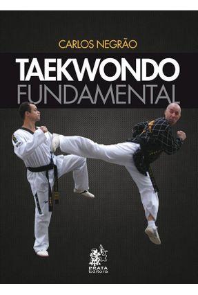 Taekwondo Fundamental - Negrão,Carlos pdf epub