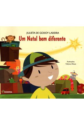 Um Natal Bem Diferente - Col. Viramundo - 3ª Ed. - Ladeira,Julieta de Godoy   Nisrs.org