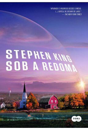 Sob a Redoma - King,Stephen King,Stephen   Hoshan.org