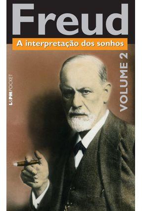 A Interpretação Dos Sonhos - L&pm Pocket - Vol. 2 - Freud,Sigmund | Tagrny.org