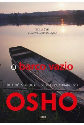 O Barco Vazio - Reflexões Sobre a História de Chuang Tzu - Osho | Hoshan.org
