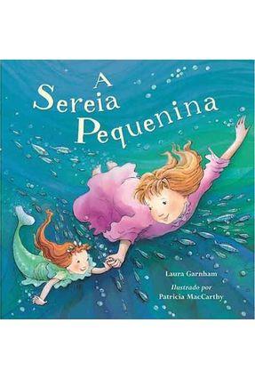 A Sereia Pequenina - Garnham,Laura pdf epub