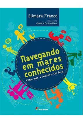 Navegando Em Mares Conhecidos - Franco,Silmara Franco,Silmara   Hoshan.org