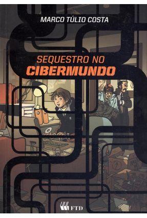 Sequestro No Cibermundo - Costa,Marco Túlio   Hoshan.org