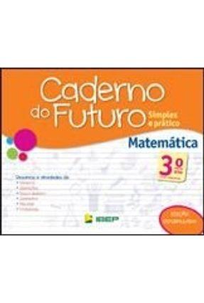 Caderno do Futuro - Matemática - 3º Ano