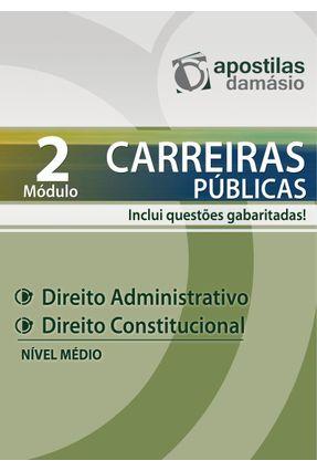 Apostila Direito Administrativo e Constitucional - Nível Médio - Módulo 2 - Junior,Marco Antonio Araujo pdf epub