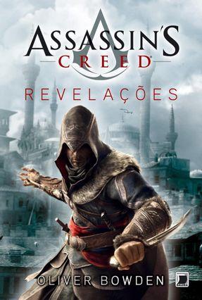 Assassin´s Creed - Revelações - Bowden,Oliver | Hoshan.org