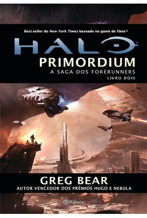 Halo - Primordium - A Saga Dos Forerunners - Bear,Greg | Hoshan.org