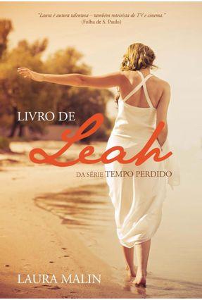 Edição antiga - Livro de Leah da Série o Tempo Perdido - Malin, Laura pdf epub