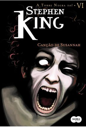Canção de Susannah - Col. A Torre Negra Vol. Vi - King,Stephen pdf epub