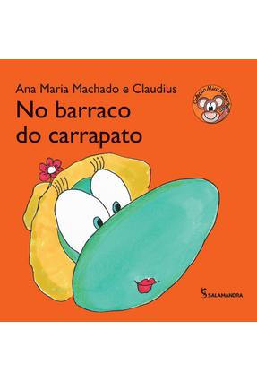 No Barraco do Carrapato - Col. Mico Maneco - Machado,Ana Maria   Nisrs.org
