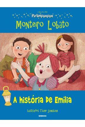 A História de Emília - Col. Pirlimpimpim - Lobato,Monteiro | Nisrs.org