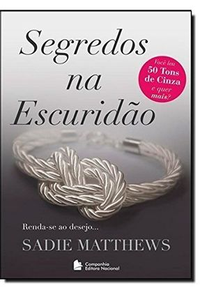 Segredos na Escuridão - Matthews,Sadie | Hoshan.org