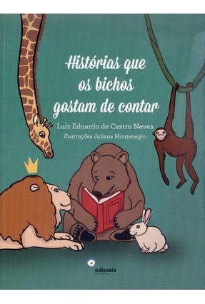 Histórias Que Os Bichos Gostam de Contar - Neves,Luiz Eduardo De Castro pdf epub