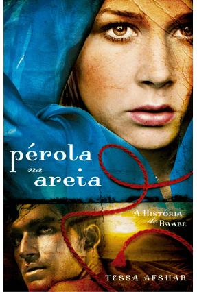 Pérola na Areia - A História de Raabe - Afshar,Tessa pdf epub