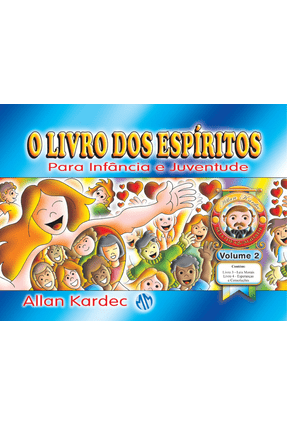 O Livro Dos Espíritos - Para Infância e Juventude - Vol. 2 - 6ª Ed. 2012 - Kardec,Allan | Tagrny.org
