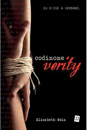 Edição antiga - Codinome Verity - Wein,Elizabeth pdf epub